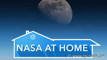 #NASAatHome - Let NASA Bring the Universe to Your Home - Jet Propulsion Laboratory