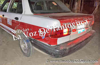 Ebrio taxista provoca percance y huye, en Tantoyuca - La Voz De Tantoyuca