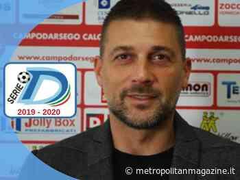 """Campodarsego, DS Maniero: """"Meritiamo la Serie C e al presidente..."""" - Metropolitan Magazine Italia"""
