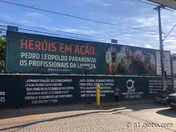Coronavírus: em Pedro Leopoldo, profissionais da saúde e garis são homenageados em outdoors - G1