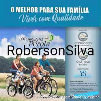 loteamento perola do planalto(Sidrolandia) - campograndenews.com.br