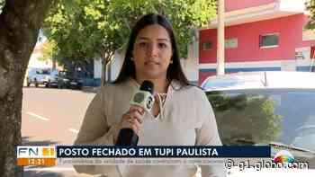 Posto de saúde é fechado em Tupi Paulista após funcionários contraírem o novo coronavírus - G1