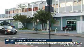 Coronavírus: 90% dos leitos de UTI em Guarapuava estão ocupados - G1