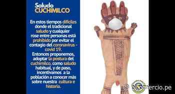 Huaral: proponen que peruanos hagan el 'saludo cuchimilco' para impedir contagios por COVID-19 - El Comercio Perú