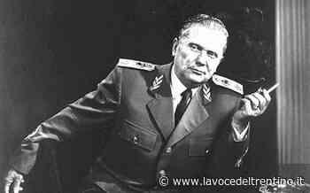 Rimpiangono Tito: il capolavoro del cattivo gusto sul ricordo del maresciallo assassino - la VOCE del TRENTINO
