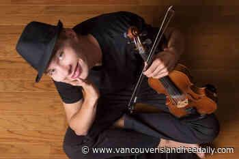 Lantzville fiddler releases new album on his 18th birthday - vancouverislandfreedaily.com