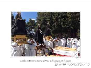 Con la Settimana Santa di Vico del Gargano nel ♥️ Con la Settimana Santa di Vico del - Fuoriporta