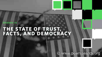 The State of Trust, Facts, and Democracy