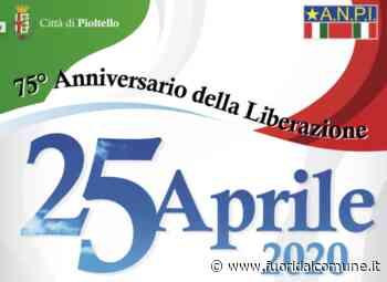 Festa della Liberazione a Pioltello, il programma delle celebrazioni a distanza - Fuori dal Comune - Fuoridalcomune.it