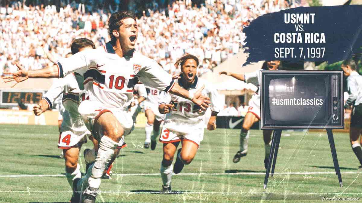 MNT vs. Costa Rica: USMNT Classics Replay - Sept. 7, 1997