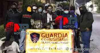 Así son los retenes de las autodefensas en Tlaxcalancingo (VIDEO) - MTPNoticias