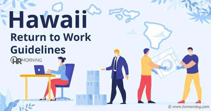 Hawaii Return to Work Guidelines