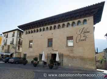 Los hoteles Cardenal Ram de Morella y el Palau dels Ossets de Forcall no pagarán el canon anual a la Diputación - Castellón Información