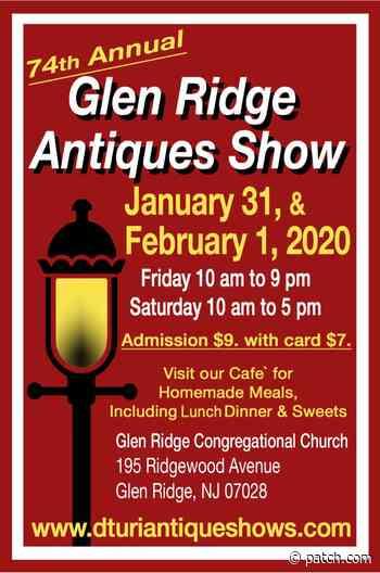 Jan 31 | 74th Annual Glen Ridge Antiques Show | Bloomfield, NJ Patch - Patch.com