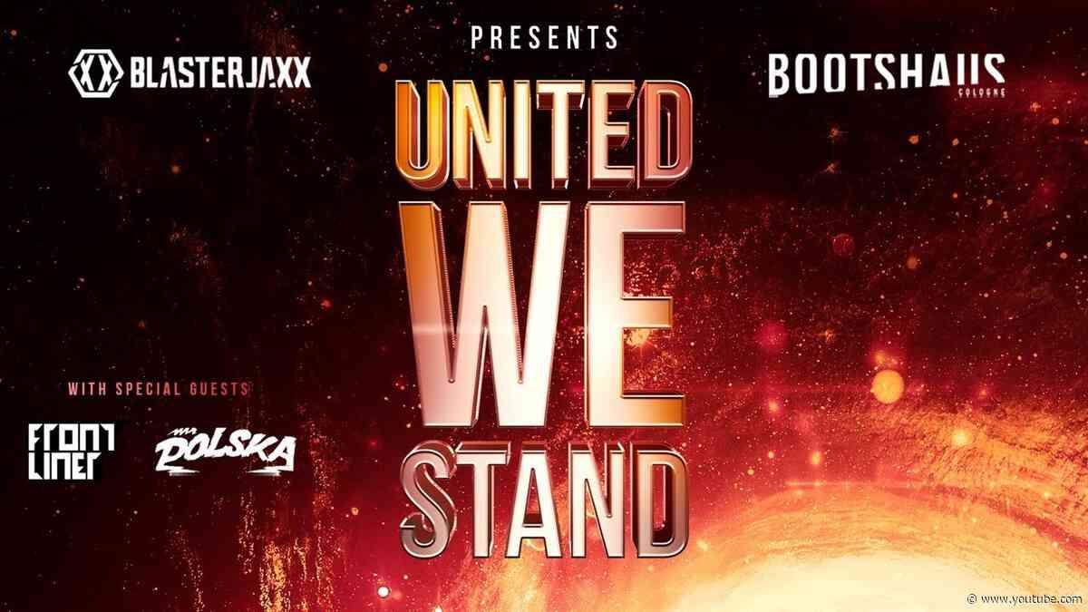 UNITED WE STAND - Broadcast Livestream