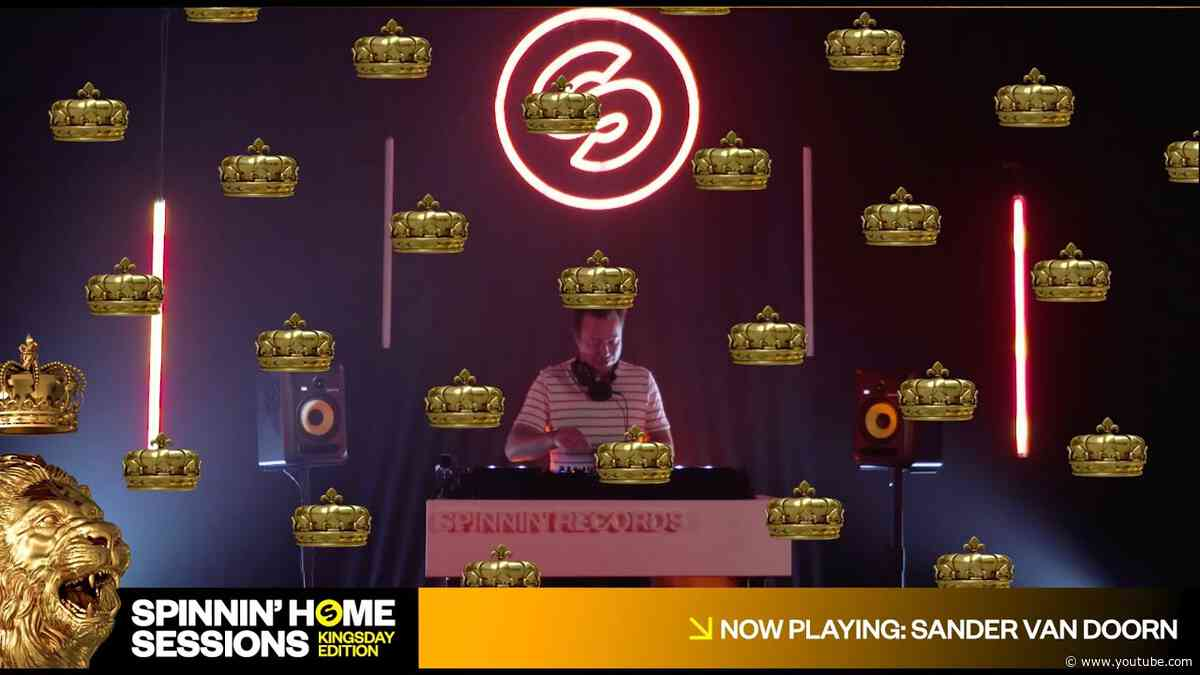 Sander van Doorn | Spinnin' Home Sessions | Kingsday | 27-04-2020