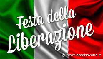 25 Aprile 2020: il sindaco di Albissola Marina scrive ai cittadini. - L'Eco - il giornale di Savona e Provincia