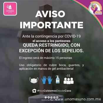Acceso restringido en panteones Ixtapaluca para prevenir contagios - UnomásUno