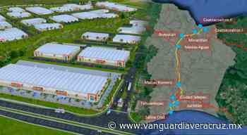 Habrá 10 parques industriales en el Istmo de Tehuantepec - Vanguardia de Veracruz