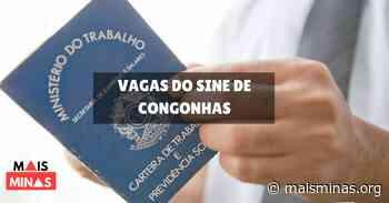 Vagas de emprego do Sine de Congonhas nesta quarta-feira (13/02) - Mais Minas