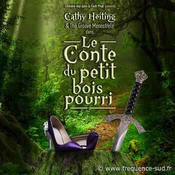 Le conte du petit bois pourri - 11/01/2020 - Lambesc - Frequence-sud.fr - Frequence-Sud.fr