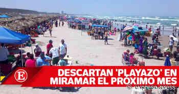 Descartan 'Playazo' en Miramar el próximo mes - Expreso