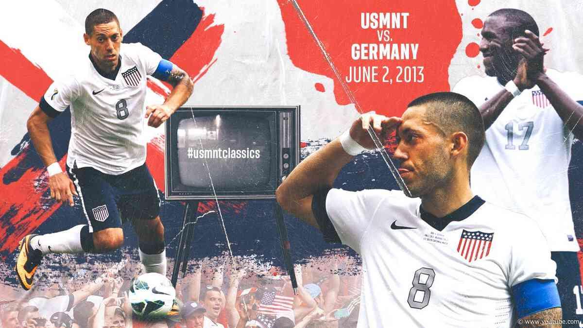 MNT vs. Germany: USMNT Classics Replay - June 2, 2013