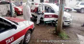 Sanitizan taxis para prevenir casos de COVID-19 en Naranjos - Vanguardia de Veracruz