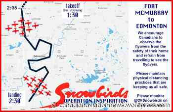 Snowbirds – 15 May Schedule (Cold Lake to Fort McMurray, then Fort McMurray to Edmonton) and Videos 14 May - stopthefud