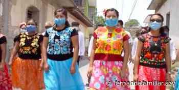 ¡Ayuda al Istmo de Tehuantepec en esta emergencia sanitaria! - Fernanda Familiar