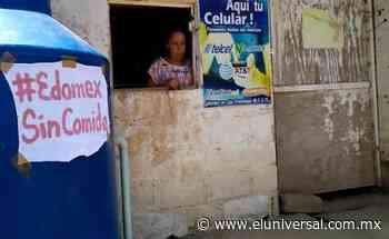Con cartulinas y mantas, piden comida en Ixtapaluca ante contingencia | El Universal - El Universal