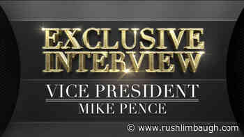 Vice President Pence on Reopening America - RushLimbaugh.com
