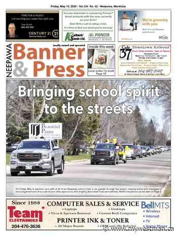 Friday, May 15, 2020 Neepawa Banner & Press - myWestman.ca