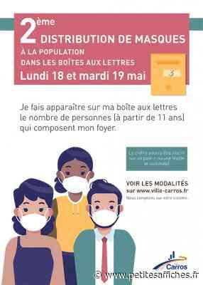 Santé - Carros : Deuxième distribution de masques à la population le 18 et 19 mai - LES PETITES AFFICHES