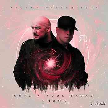 Cr7z feat. Kool Savas - Chaos (prod. zRy & DJ Eule) - rap.de - rap.de