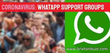 Lambeth & Coronavirus: full listing of local WhatsApp support groups (updated 14th May 2020) - BrixtonBuzz