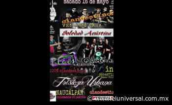 Convocan a fiestas Covid-19 en Naucalpan | El Universal - El Universal