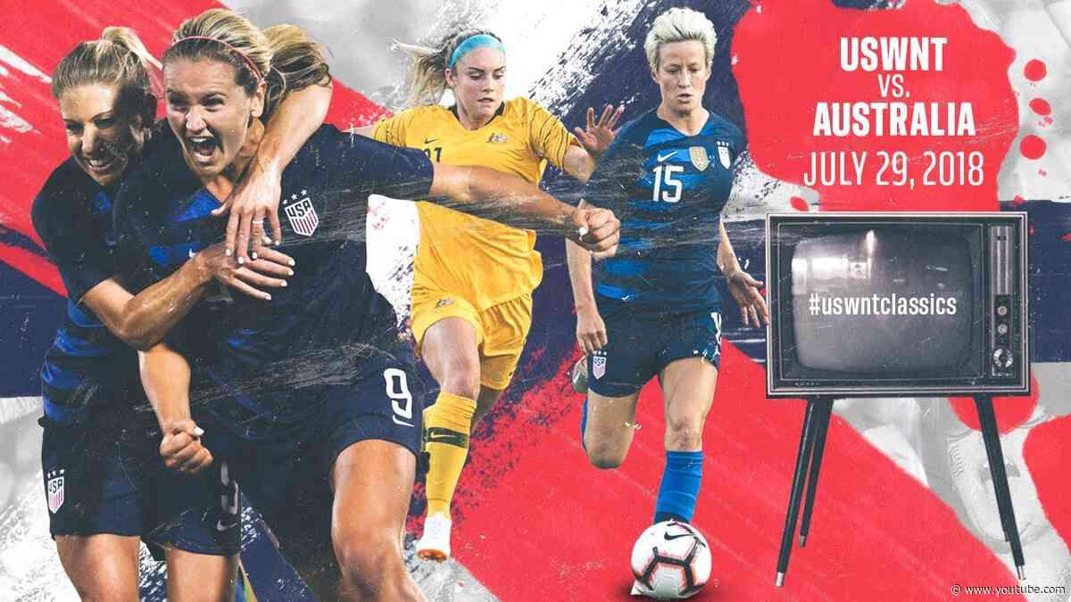 WNT vs. Australia: USWNT Classics Replay - July 29, 2018