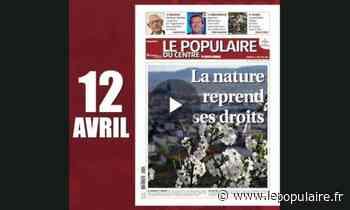 Presse - Le confinement en Haute-Vienne à travers 55 unes du Populaire du Centre - lepopulaire.fr