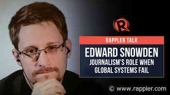 Rappler Talk with Edward Snowden: Journalism's role when global systems fail - Rappler