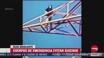 Evitan suicidio de mujer en Silao, Guanajuato - Noticieros Televisa