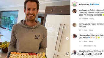 Andy Murray's Birthday Celebration: Tennis At Home Roundup - ATP Tour