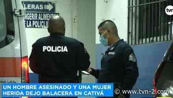 Provincias Asesinan a un hombre en Cativá, una mujer resultó herida - TVN Panamá