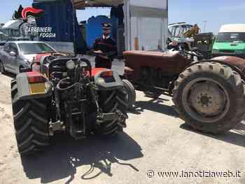 Cerignola, carabinieri recuperano due trattori rubati: denunciato un 55enne - lanotiziaweb.it