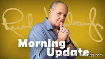 Rush 24/7 Morning Update: Here's What's Clear - RushLimbaugh.com