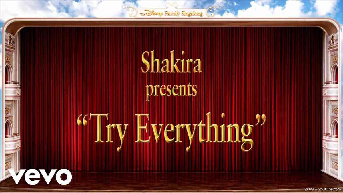 Shakira - Try Everything (The Disney Family Singalong - Volume II)