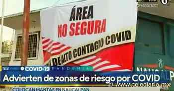 Advierten sobre 'Zonas de Alto Contagio' por COVID-19 en Naucalpan EDOMEX [VIDEO] - Telediario CDMX