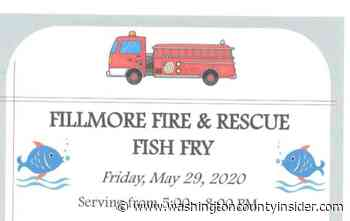 Mark your calendar for the Fillmore Fire & Rescue Fish Fry, Friday, May 29 - washingtoncountyinsider.com