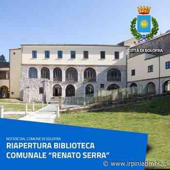 "Solofra, riapertura della Biblioteca Comunale ""Renato Serra"" - https://www.irpiniatimes.it"