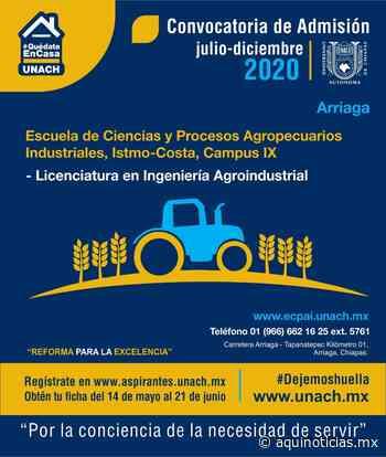 Ingeniería Agroindustrial Unach, disponible en Arriaga - Aquí Noticias